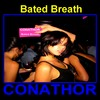FLP CONATHOR - Bated Breath